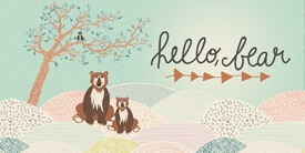 Hello, Bear Fabric Collection by Bonnie Christine