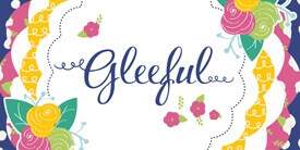 Gleeful Fabric Collection