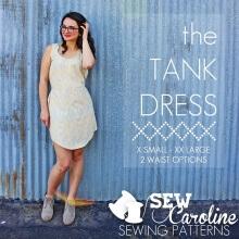 The Tank Dress By Sew Caroline