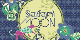 Safari Moon Fabric Collection by Frances Newcombe