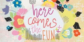 Here Comes the Fun Fabric Collection