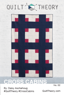 Cross Cabin By Quilt Theory